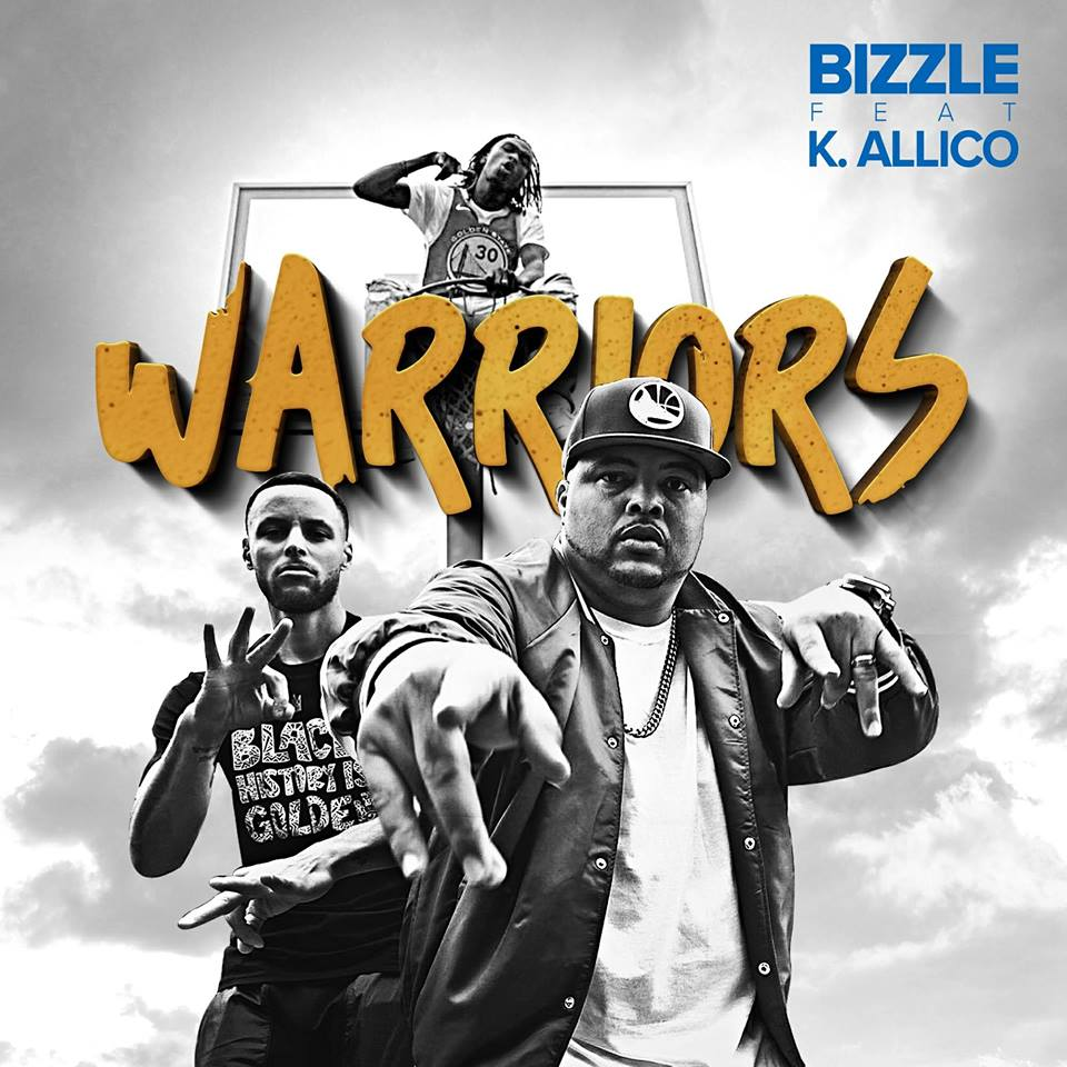 Bizzle Releases Warriors Anthem Video feat. K. Allico & Steph Curry
