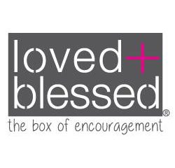 LOVED+BLESSED Gives Monthly Encouragement, Reminding Women to Walk in Faith