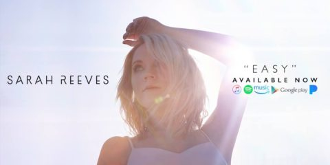 Sarah Reeves Releases Easy Music Video