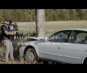 Building 429 Take You Behind The Scenes of the You Can Video