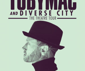"""TobyMac & DiverseCity Band: The Theatre Tour"" with Ryan Stevenson Annouced"