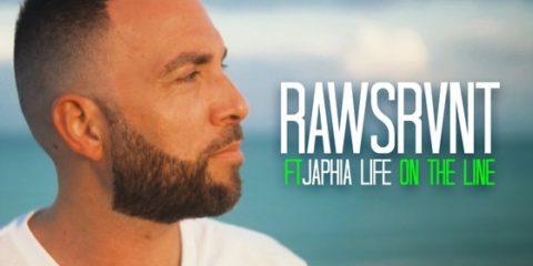 Video: Rawsrvnt - On The Line ft. Japhia Life