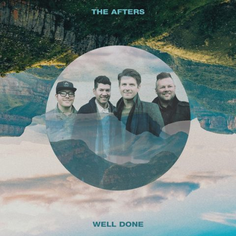 The Afters' Powerful Well Done Available Now
