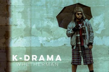 K-Drama Drops Today Video; Whetherman Album Out Now