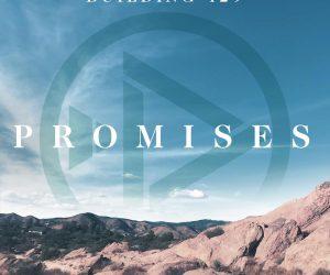 Building 429 Unveil 1000 Promises Track