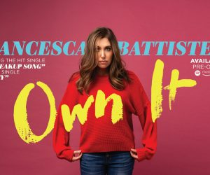 Francesca Battistelli Launches New Own It Album Pre-Order & New Song Royalty - Francesca Battistelli Announces New Album, OWN IT, Headlining Tour and more