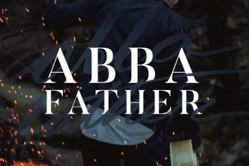 G12 Worship Releases New Single Abba Father From The Film Heart Of Man