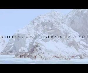Audio: Building 429 - Always Only You