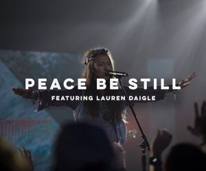 Video Only: Peace Be Still (feat. Lauren Daigle) // The Belonging Co // All The Earth
