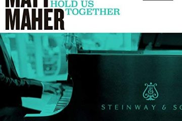 Video: Matt Maher - Hold Us Together (Live from Steinway)