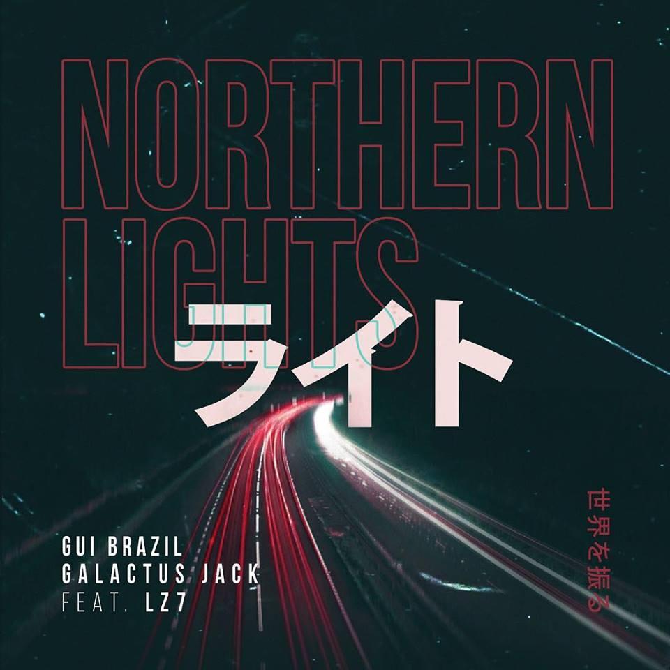 Gui Brazil, Galactus Jack feat. LZ7 Drop New Banger Northern Lights