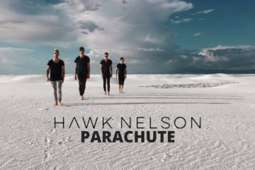 Hawk Nelson Debuts Stunning Music Video for Parachute