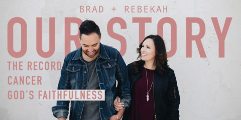 Brad + Rebekah Continue Global Touring Efforts Post Cancer Miracle