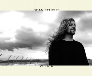 """Bethel Music's Sean Feucht Proves """"Worship is Not Just Confined to Air-Conditioned Churches,"""" with Wild Available Now"""