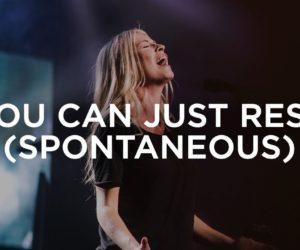 Video: You Can Just Rest - Jenn Johnson & Hunter Thompson | Bethel Music Worship