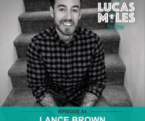 DREAM Label Group's General Manager Lance Brown appears on The Lucas Miles Show