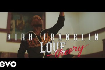 Kirk Franklin Releases Love Theory Single & Music Video