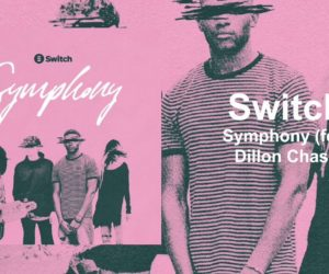 New Switch Pre-Order Track Symphony ft. Dillon Chase