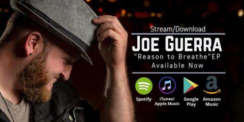 Video: Joe Guerra - Rise Up - Joe Guerra's Latest EP Gives Listeners A Good Reason to Breathe