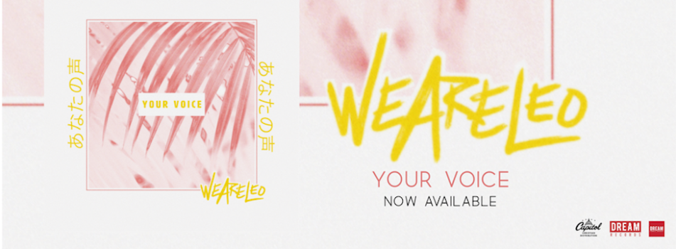We Are Leo Releases New Single Your Voice