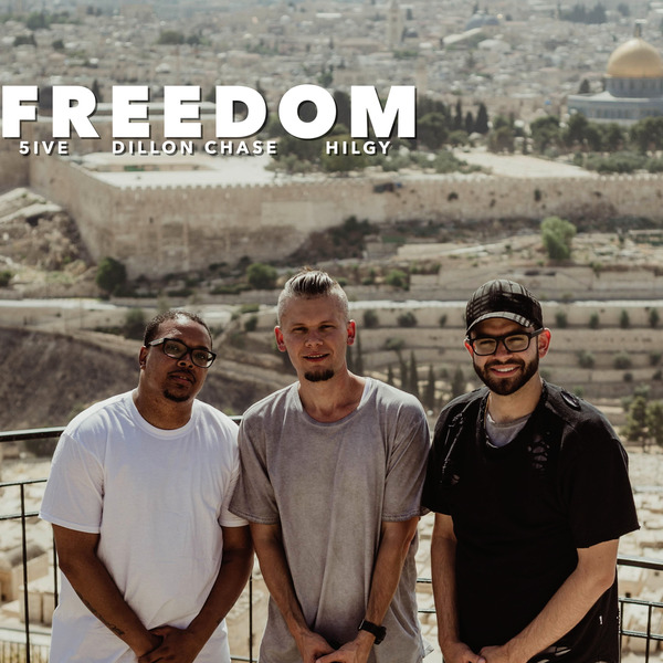 Hilgy, 5ive & Dillon Chase Celebrate FREEDOM