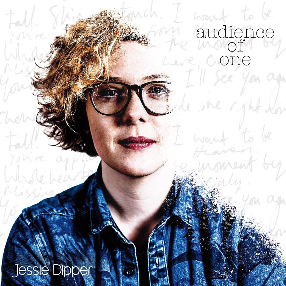 Jessie Dipper Releases Audience Of One Album