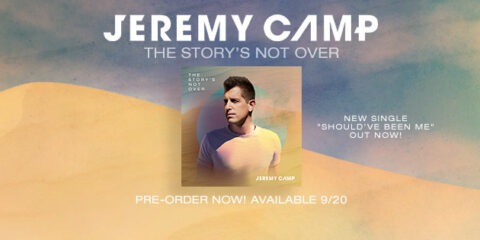 Jeremy Camp Releases Should've Been Me Single; Announces Album