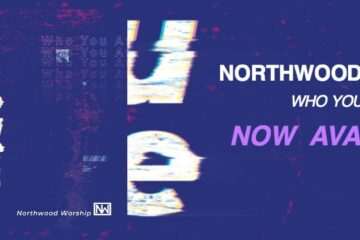 NORTHWOOD WORSHIP DEBUTS NEW ALBUM ON DREAM WORSHIP