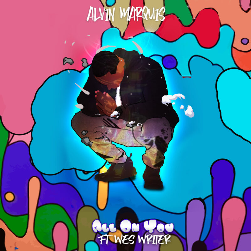 Audio: Alvin Marquis - All On You ft. Wes Writer