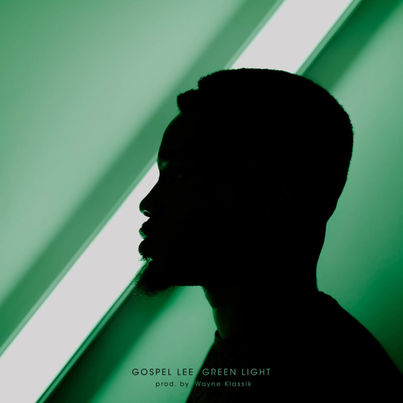 "GOSPEL LEE SMASHES INTO FALL W/ NEW SINGLE ""GREEN LIGHT"""