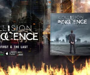 Audio: Collision of Innocence - The First & The Last