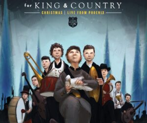 "or KING & COUNTRY - ""Little Drummer Boy"" 