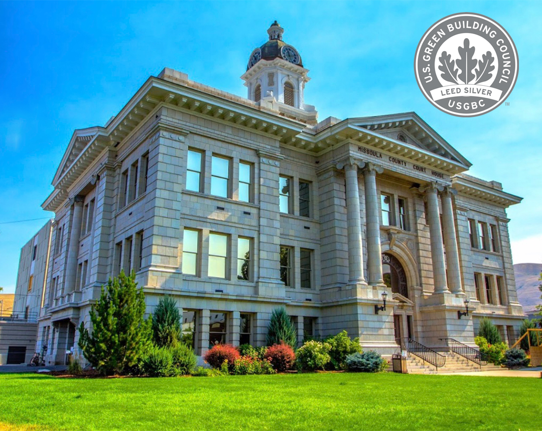 Missoula Courthouse LEED Silver Certified