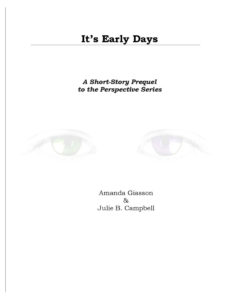 Page 2 - It's Early Days - Perspective Series Prequel