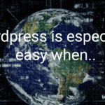 Is WordPress really not as easy as people say it is?