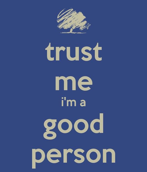 I'm A Good Person, Damn It!