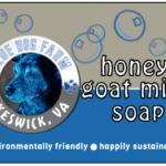 Honey Goatmilk Soap from Blue Dog Farm in Virginia.
