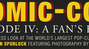 """Comic-Con Episode IV: A Fan's Hope"" Review"