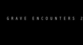 """Grave Encounters 2"" Review"
