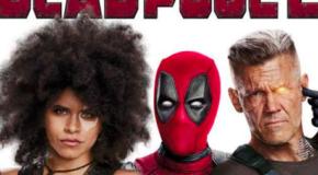 """""""Deadpool 2"""" Podcast!"""