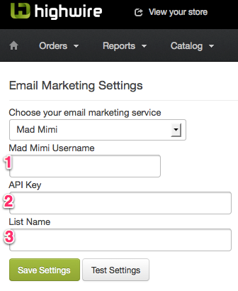 Connect Mad Mimi to start your highwire ecommerce email marketing integration