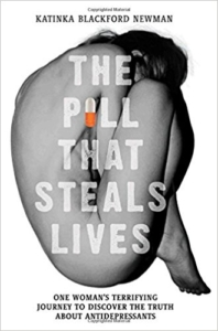 The Pill that Steals Lives by Katinka Blackford Newman