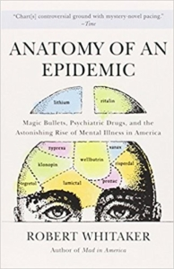 Anatomy of an Epidemic by Robert Whittaker