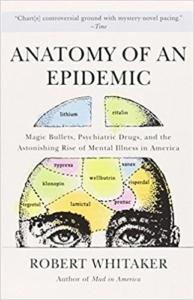 Anatomy of an Epidemic by Robert Whittaker