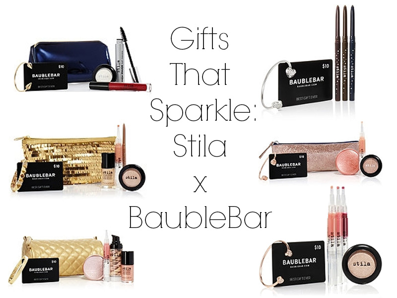 Gifts That Sparkle Stila and BaubleBar