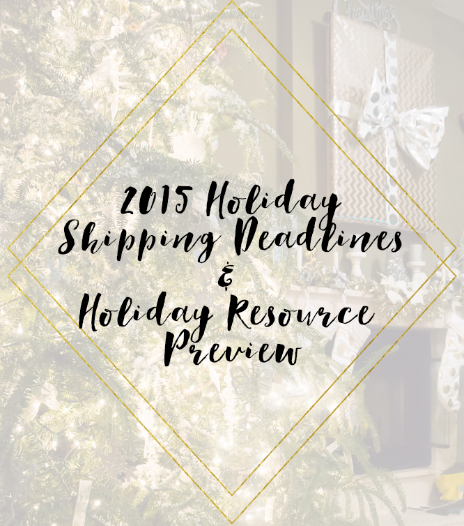 2015 Holiday Shipping Deadlines