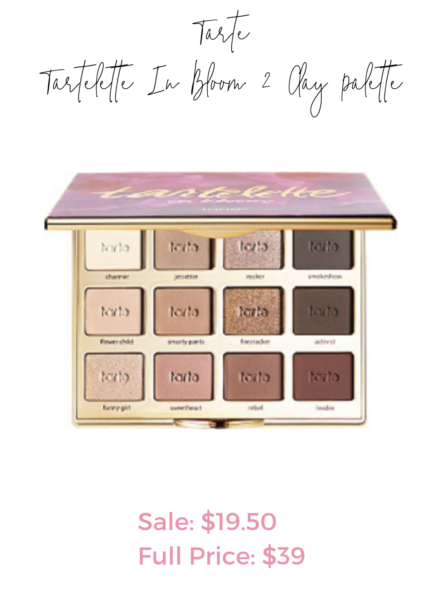 Ulta 21 days of beauty sale - Tarte Tartelette 2 In Bloom Clay Palette
