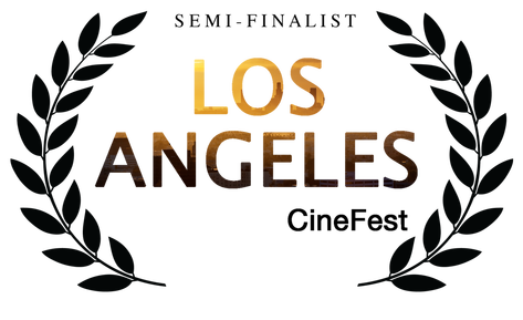 Los Angeles - CineFest - Semi-Finalist