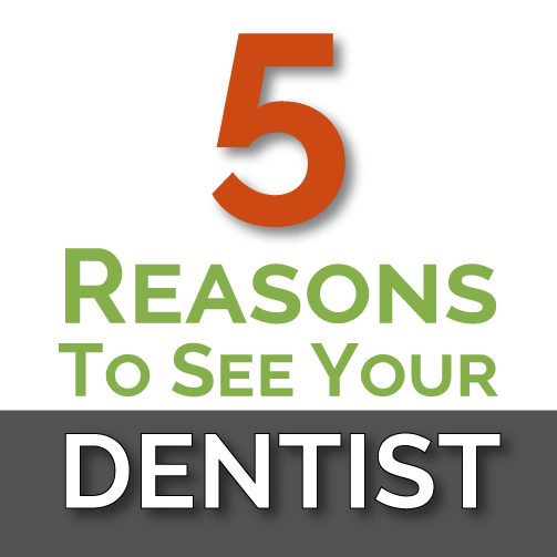 5 Reasons to see you Asheville Dental Care