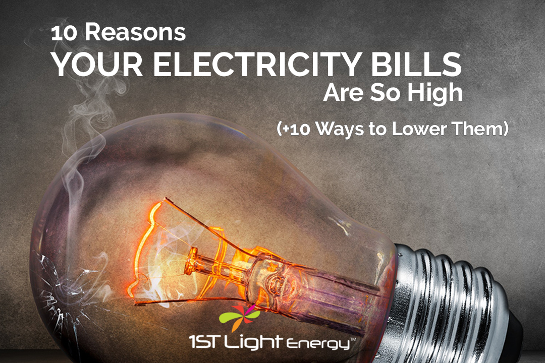 10 Reasons Your Electricity Bills are So High